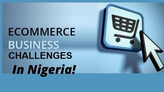 eCommerce challenges in Nigeria