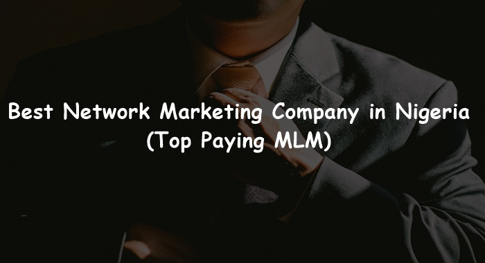 Best Network Marketing Company in Nigeria